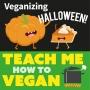 Artwork for Veganizing Halloween
