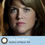 Artwork for Episode 347: Never Tell Author Lisa Gardner
