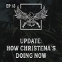 Artwork for Ep 13   UPDATE: How Christena's Doing Now