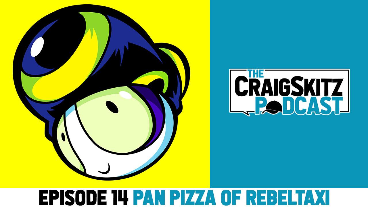 Episode 14 - Pan Pizza of RebelTaxi