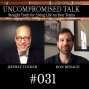 Artwork for Uncompromised Talk with Jeffrey Tucker and Ron Renaud – Take 2