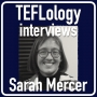Artwork for TEFL Interviews 25: Sarah Mercer (Live at JALT 2016)