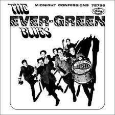 The Ever-Green Blues - Midnight Confession - Time Warp Song of The Day