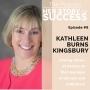 Artwork for BONUS EPISODE - Kathleen Burns Kingsbury: Achieving Expert Status