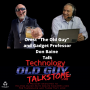 """Artwork for Old Guy Talks to """"The Gadget Professor"""""""