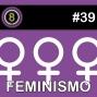 Artwork for #39  - Feminismo