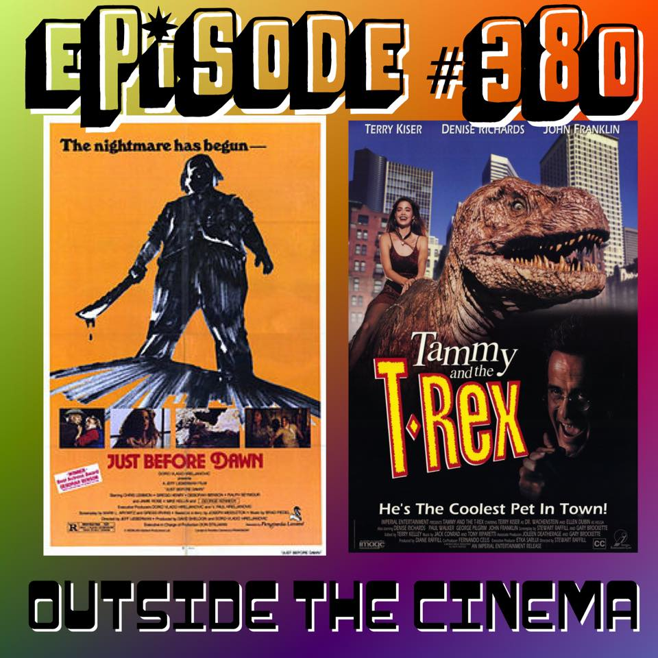 Episode #380 Just Before Tammy and the Dawn T-Rex