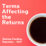 Artwork for Startup Funding Espresso -- Terms Affecting the Returns