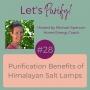 Artwork for 028 Purification Benefits of Himalayan Salt Lamps