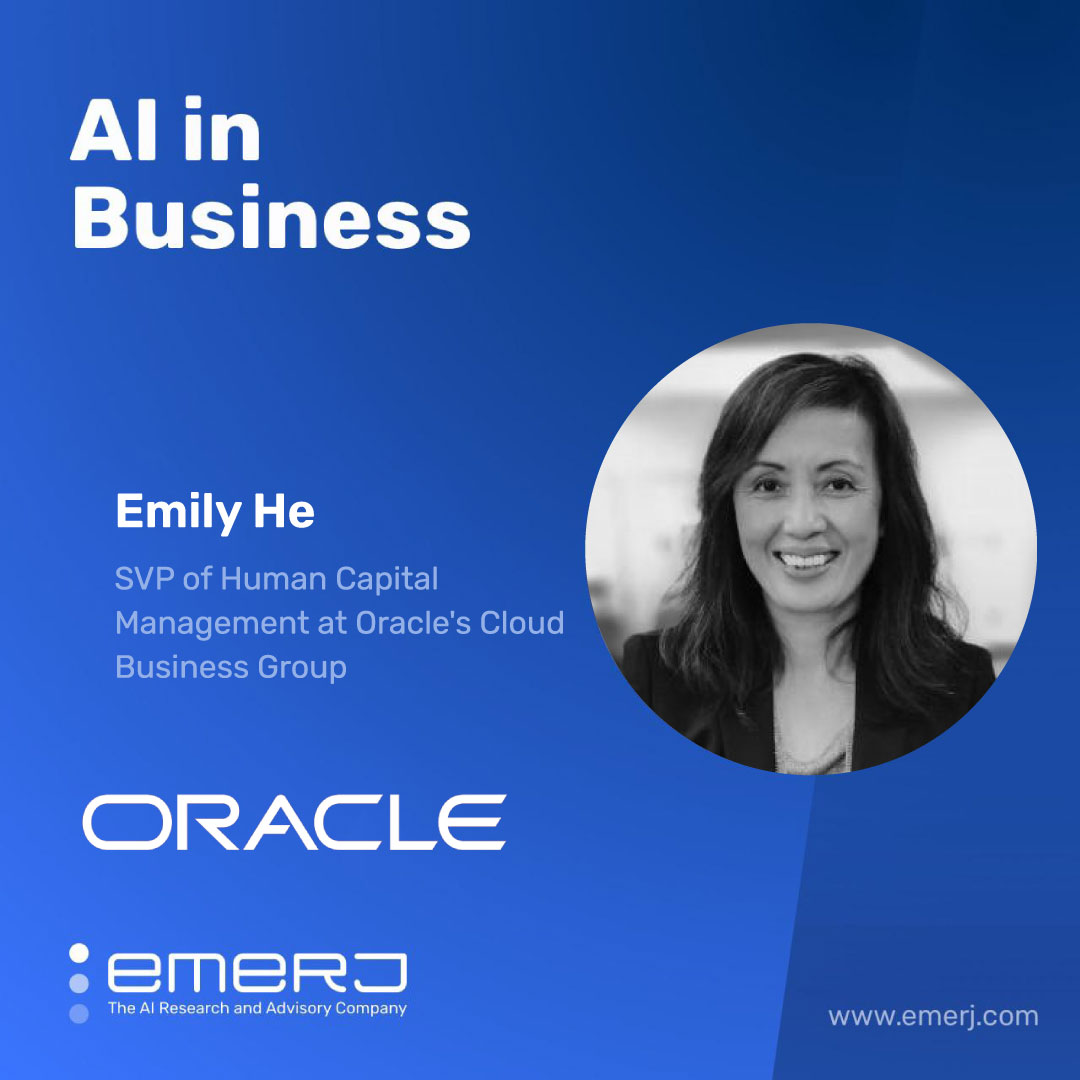 AI in the Workplace, What it Means for Employees - with Emily He of Oracle