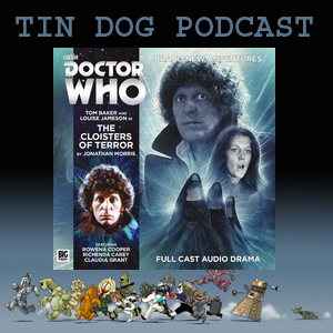 TDP 479:  Big Finish 4th Doctor Adventures - THE CLOISTERS OF TERROR