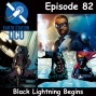 Artwork for The Earth Station DCU Episode 82 – Black Lightning Begins