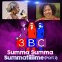Artwork for Summa Summa Summatiiime Pt. 2   3BC Podcast   KUDZUKIAN