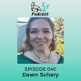 Artwork for EP040 - How to live funny & prosper with Dawn Schary