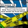Artwork for How Thailand Changed Our Views on Fake Stuff [Season 4, Episode 35]