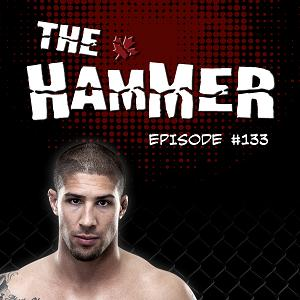 The Hammer MMA Radio - Episode 133