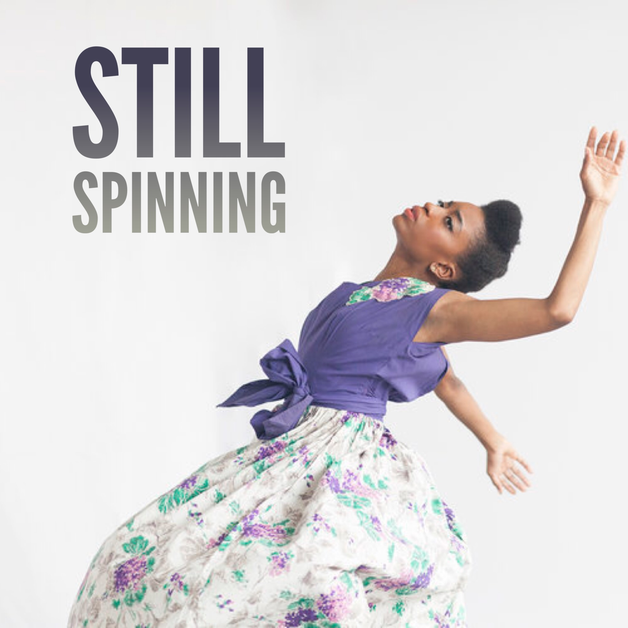 Still Spinning: On Dance and the Creative Process show art