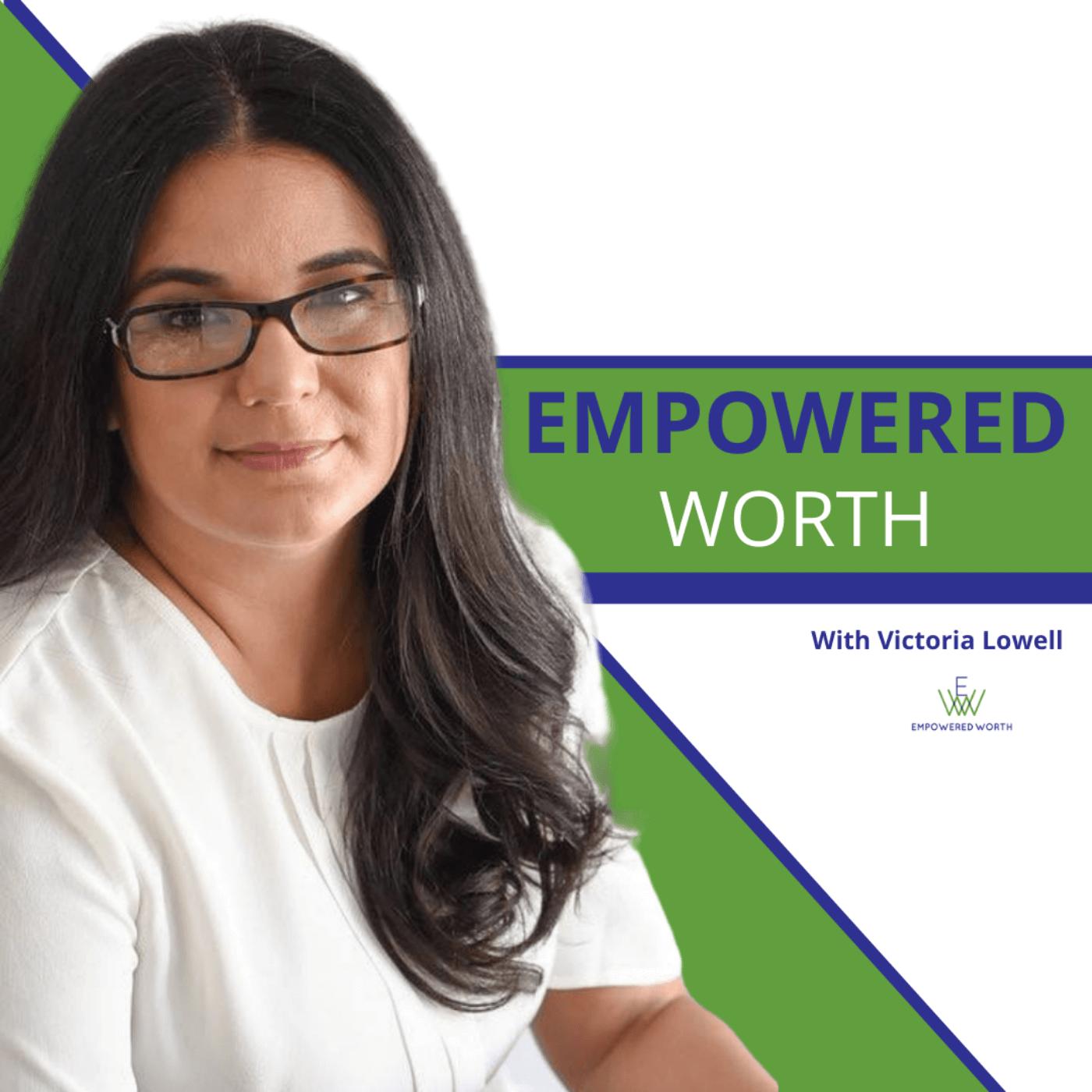 Empowered Worth: Worthy Wisdom for Women show art