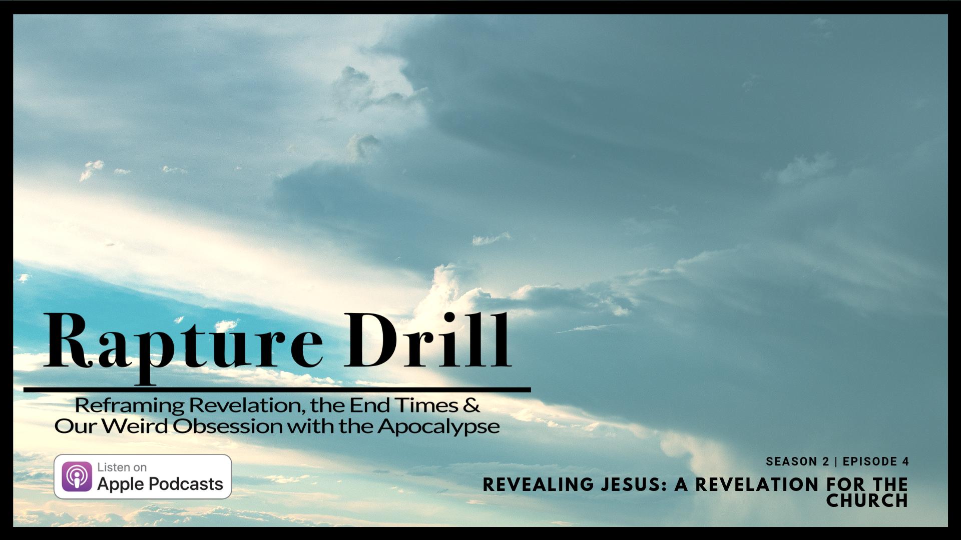 Artwork for Revealing Jesus (A Revelation for the Church) | S2 E4