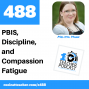 Artwork for PBIS, Discipline, and Compassion Fatigue