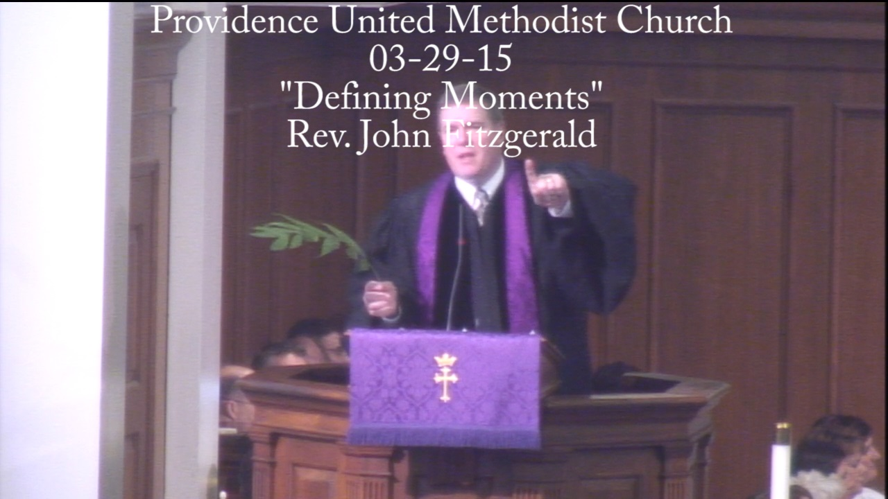 "Traditional Sermon ""Defining Moments"""
