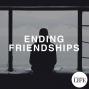 Artwork for Bonus Episode 5: Ending Friendships