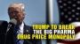 Artwork for Trump to break the Big Pharma drug price MONOPOLY