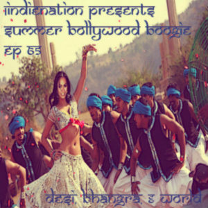 1 Indie Nation Episode 65 Summer Bollywood Boogie
