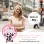 Artwork for Ep. 102 - The Menstrual Disc That Could Change Your Life, Sexuality, and Female Entrepreneurship with Lauren Schulte, CEO + Founder of The FLEX Company