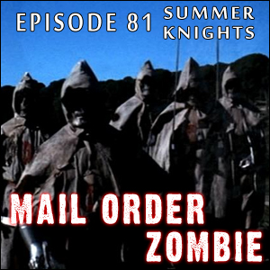 Mail Order Zombie: Episode 081