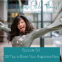 Artwork for The PurposeGirl Podcast Episode 050: 50 Tips to Boost Your Happiness Now
