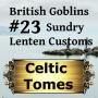 Artwork for Sundry Lenten Customs - British Goblins CT023