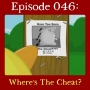 Artwork for 046: Where's The Cheat?
