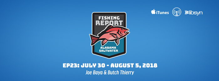 Alabama Saltwater Fishing Report | Ep23 | July 30 - August 5 | 2018