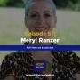 Artwork for Ep 57: Fulltime art & activism with Meryl Ranzer