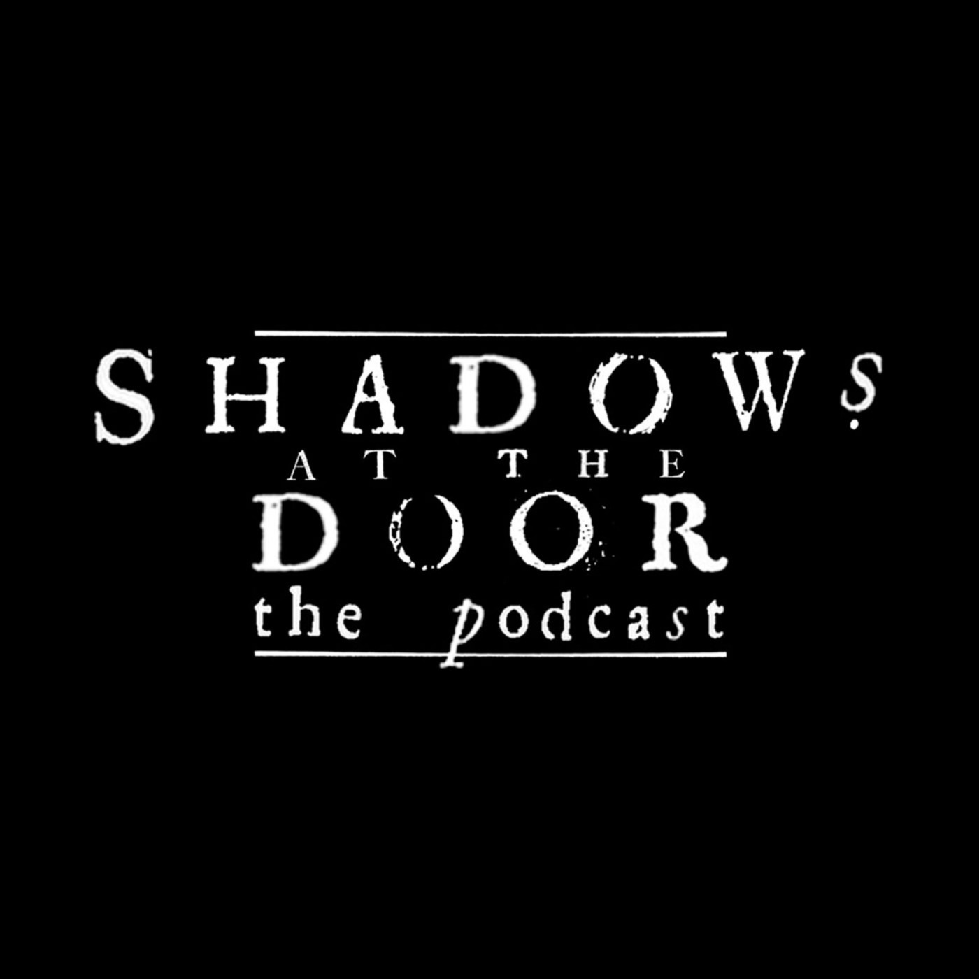 Shadows at the Door - Promotional