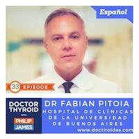 Artwork for 33: ¿Qué Sucede Cuando el Cáncer de Tiroides va a los Pulmones? con el Doctor Fabian Pitoia del Hospital de Clínicas de la Universidad de Buenos Aires