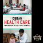 Artwork for Cuban Health Care: The Ongoing Revolution - Don Fitz