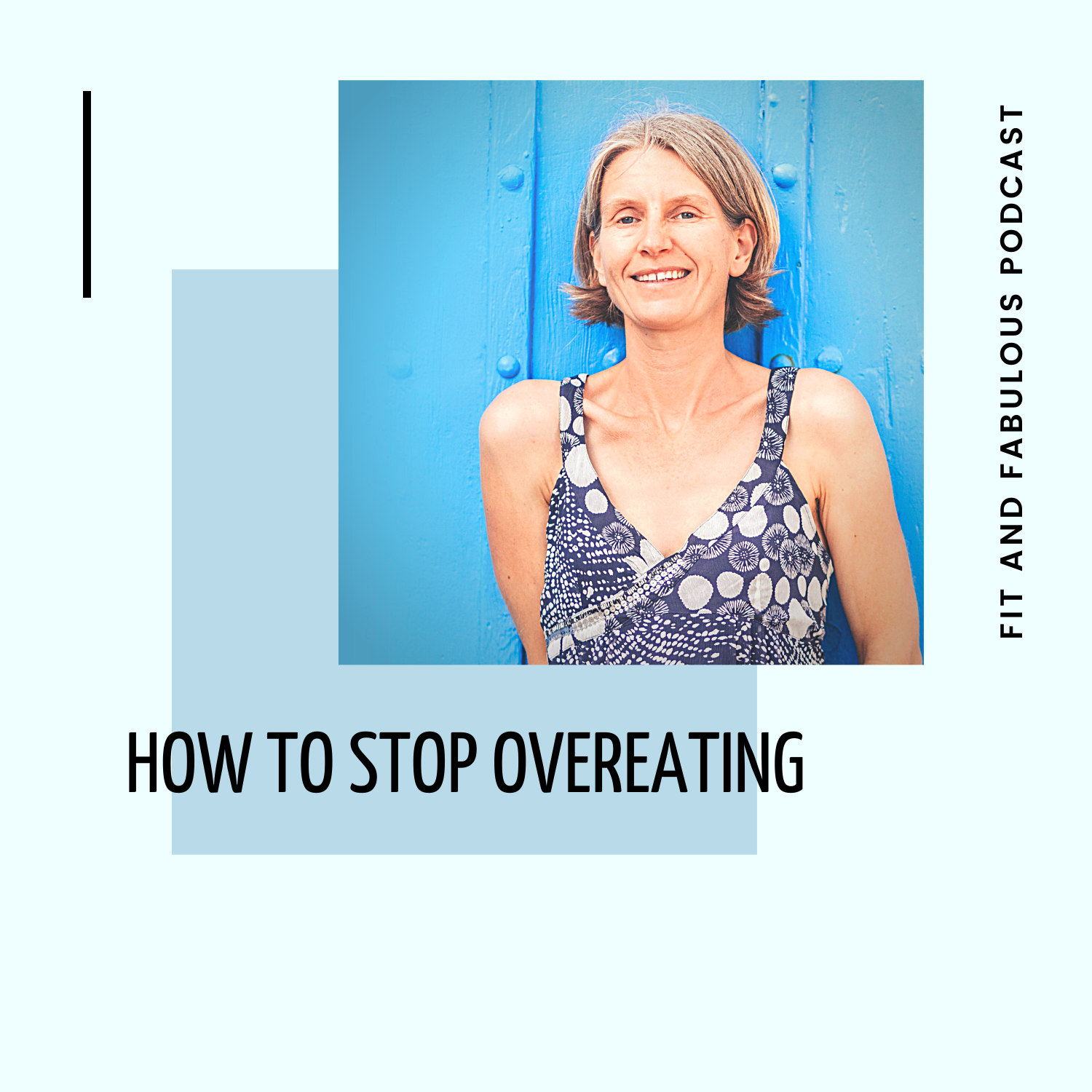 How to Stop Overeating Episode 113