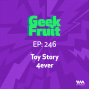 Artwork for Ep. 246: Toy Story 4ever