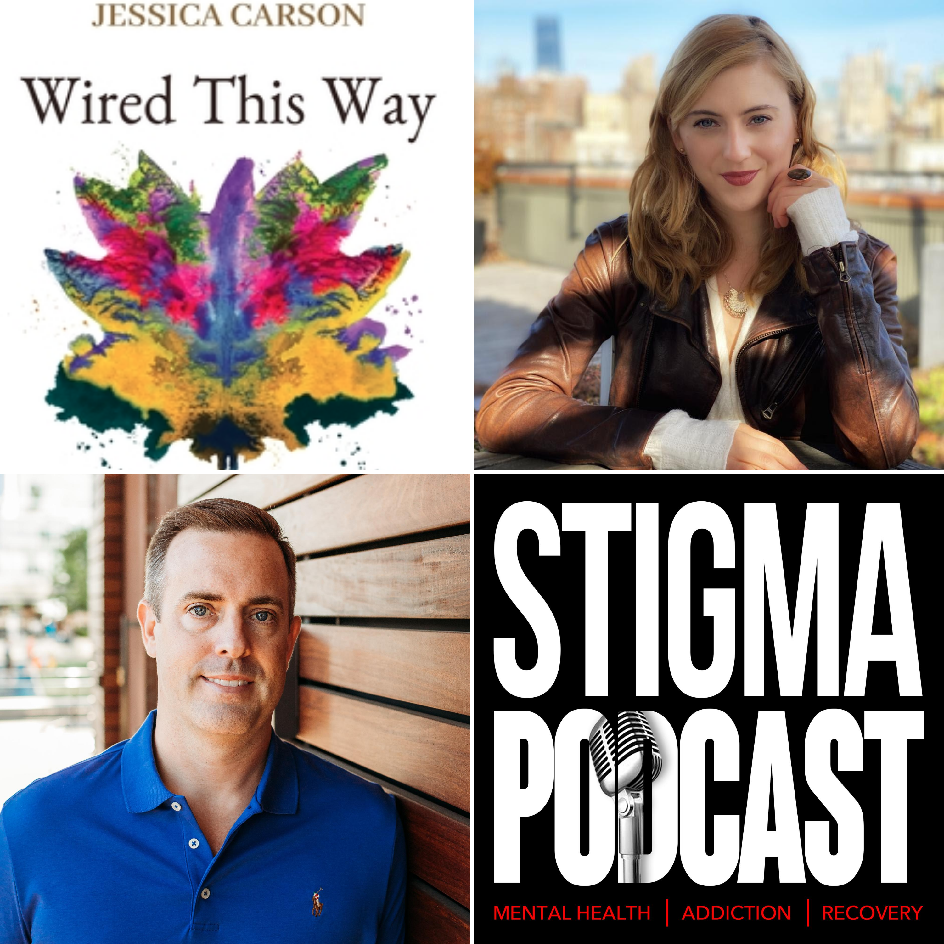 """Stigma Podcast - Mental Health - #66 - Jessica Carson, Author of """"Wired This Way"""" on Entrepreneur Mental Health"""