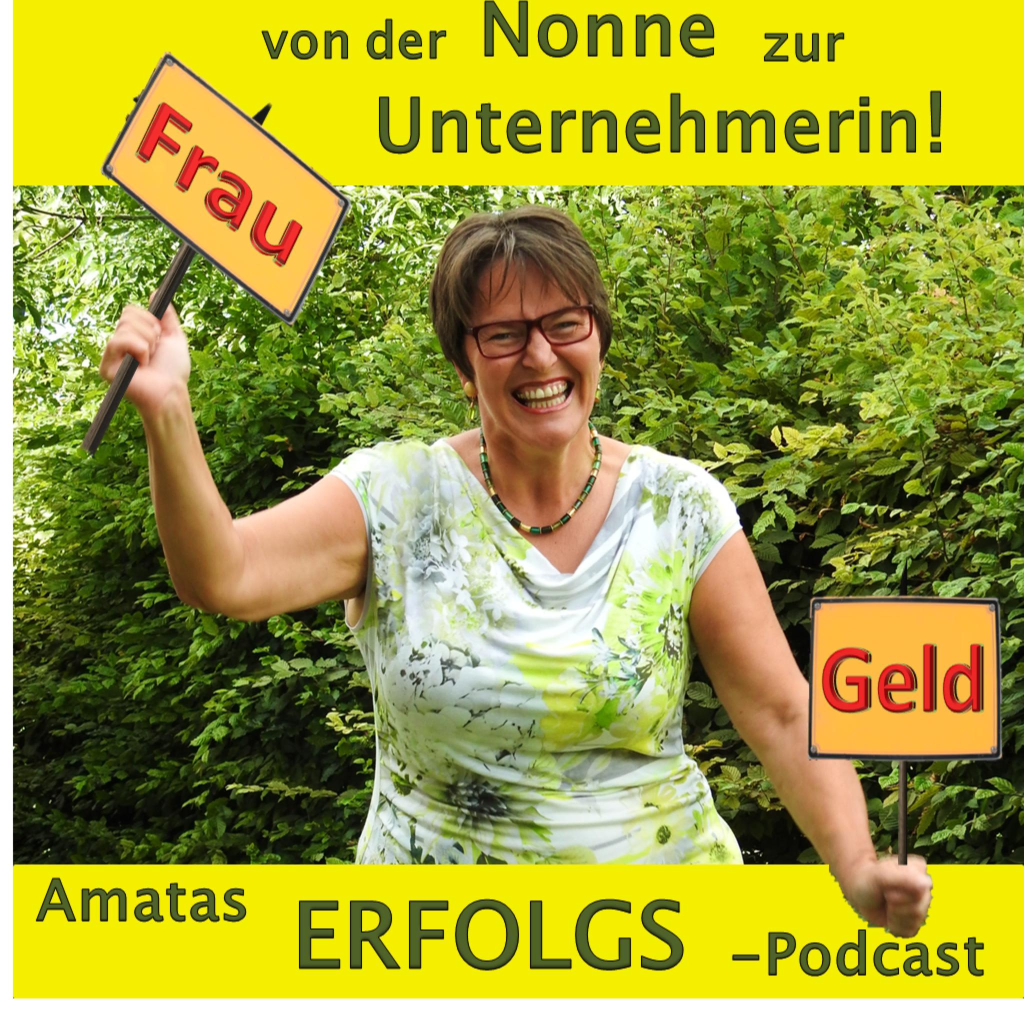 Amata's Erfolgspodcast Frau & Geld – Der Podcast für ein residuales Einkommen und ein erfülltes Leben show art