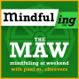 Artwork for M#016 Mindfuling at Weekend (MaW)