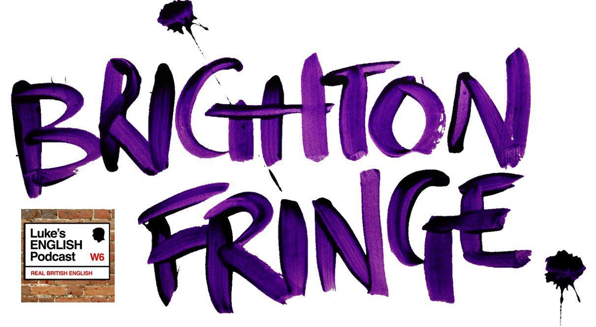 Artwork for 106. Brighton Fringe Festival Podcast #3