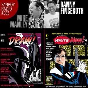 Fanboy Radio #385 - Mike Manley & Danny Fingeroth