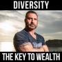 Artwork for Diversity: The Key to Wealth- w/ Ed Mylett