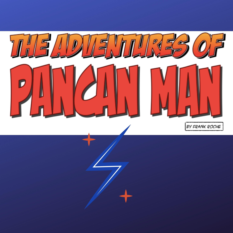 The Adventures of PanCan Man show art