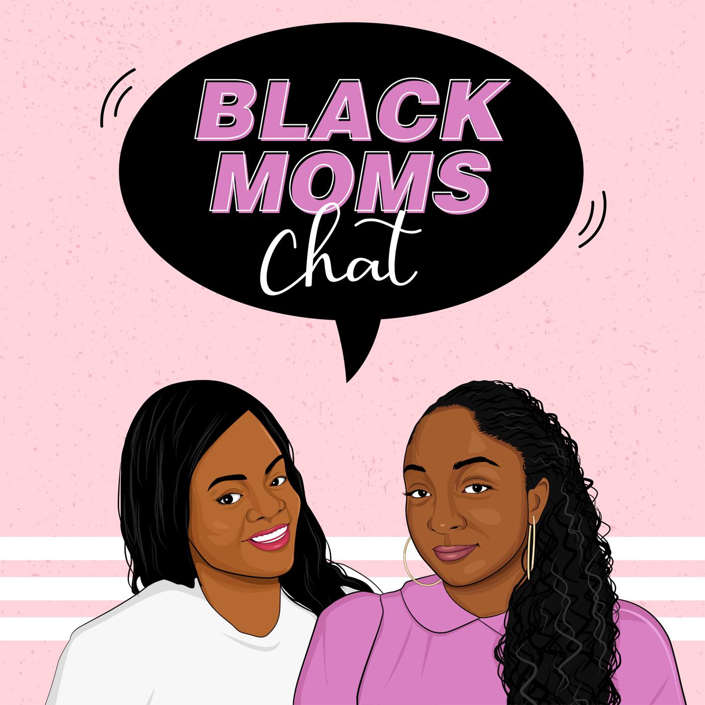 Black Moms Chat Podcast show art