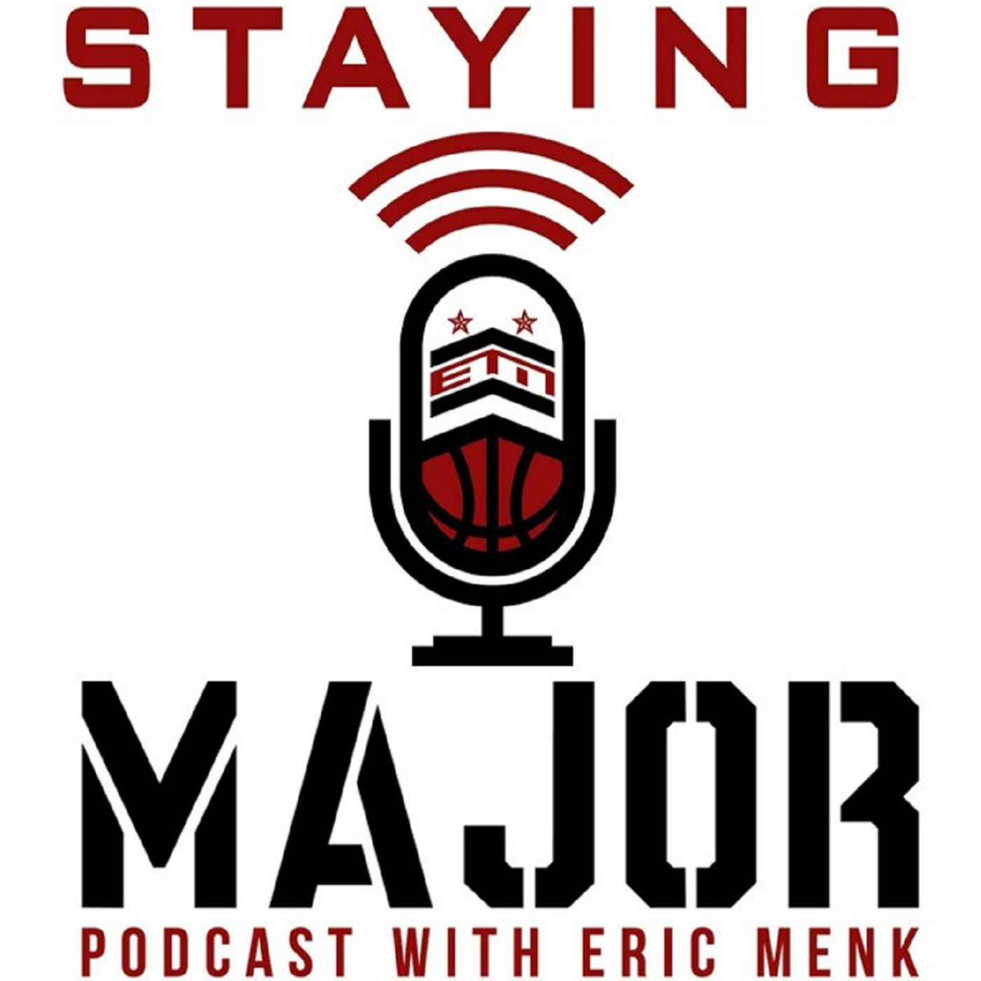 Staying MAJOR Podcast with Eric Menk show art