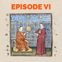 Artwork for Episode 6: The not-so-Dark Ages, medieval intellectuals, and freethinkers